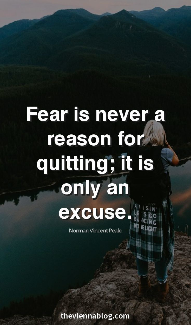 Anyone who wrote this has never experienced real fear. It destroys you. Literally. It's not an 'excuse', it's a fuckin reason. It's a legit reason. You can leave when you can't take it anymore, YOU are important.
