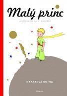 Malý princ - malá obrázková kniha