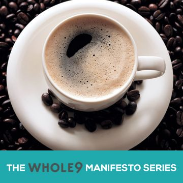"""Coffee Manifesto. """"In reality, caffeine doesn't give you energy – it gives you stress. I see so many people that try to eat well and exercise intelligently, but have trouble making progress because of a stress filled life.  The total stress load is cumulative, so coffee becomes fuel for the fire."""""""