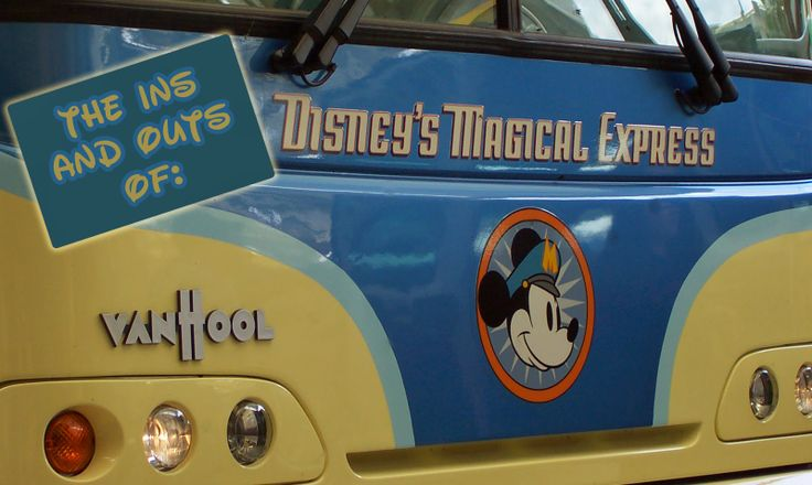 The Ins and Outs of Disney Magical Express:  Information about how the free bus shuttle service works for guests staying at a Walt Disney World Resort. #Disney #WDW #DisneyWorld