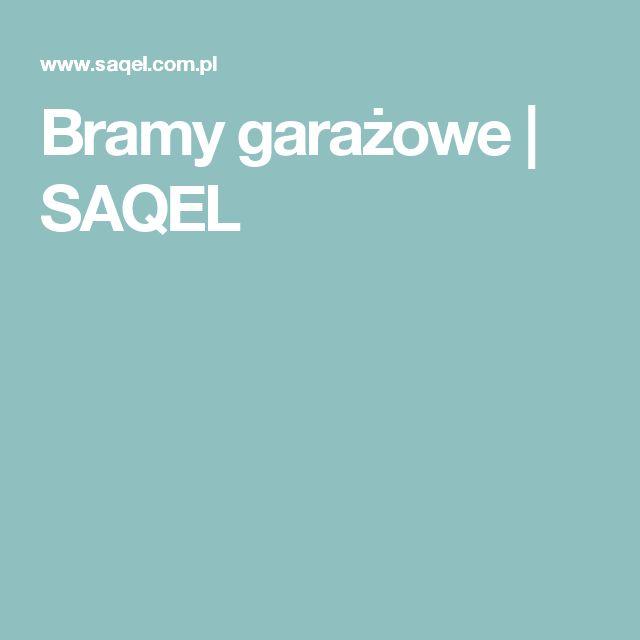 Bramy garażowe | SAQEL