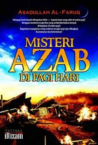 Buku Misteri Azab di Pagi Hari termasuk karya langka dan mengagumkan. Paparan penulis tentang peristiwa dahsyat   seiring terbitnya sang fajar akan mencengangkan kita semua.