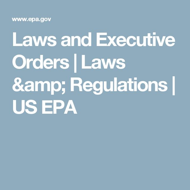 Laws and Executive Orders   Laws & Regulations   US EPA
