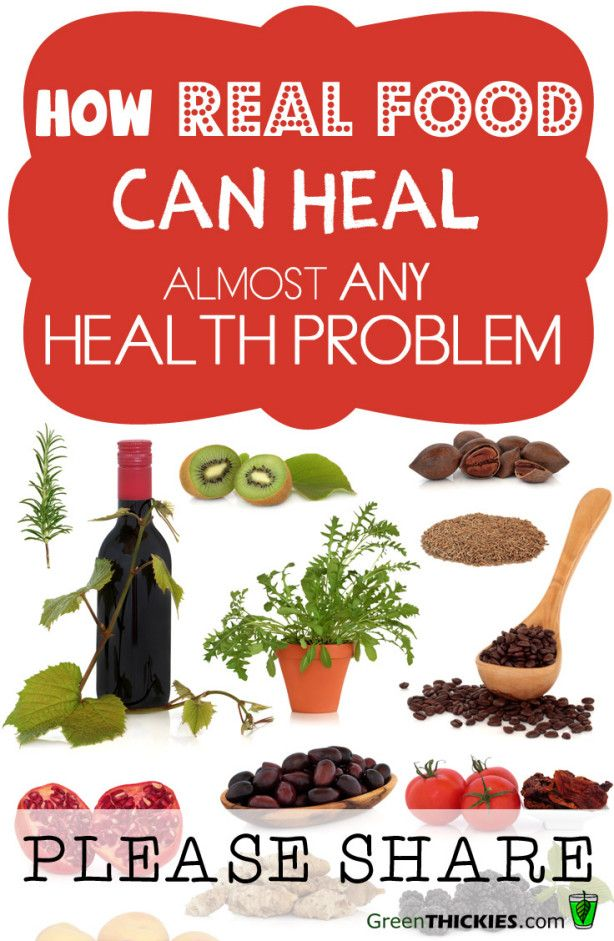 How Real Food Can Heal Almost Any Health Problem