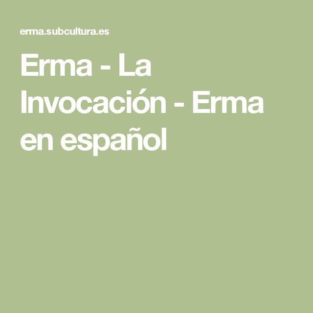 Erma - La Invocación - Erma en español