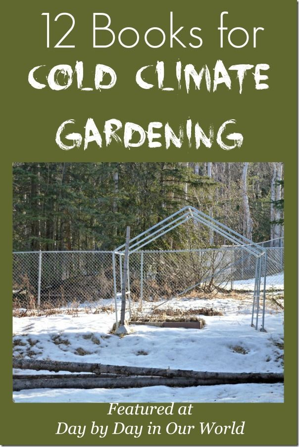 12 Books for Cold Climate Gardening (something we have in Alaska!) #EntertainmentHOP