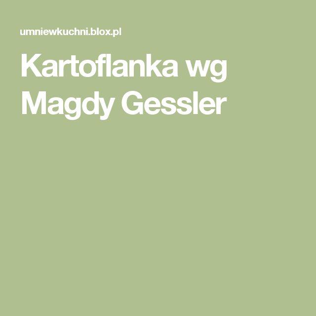 Kartoflanka wg Magdy Gessler