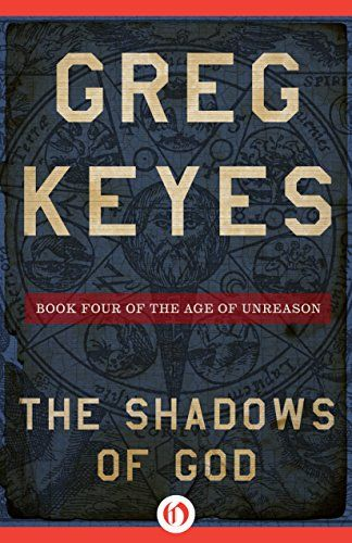 The 14 best k sci fi alternative history images on pinterest the shadows of god the age of unreason book 4 by keyes fandeluxe Image collections