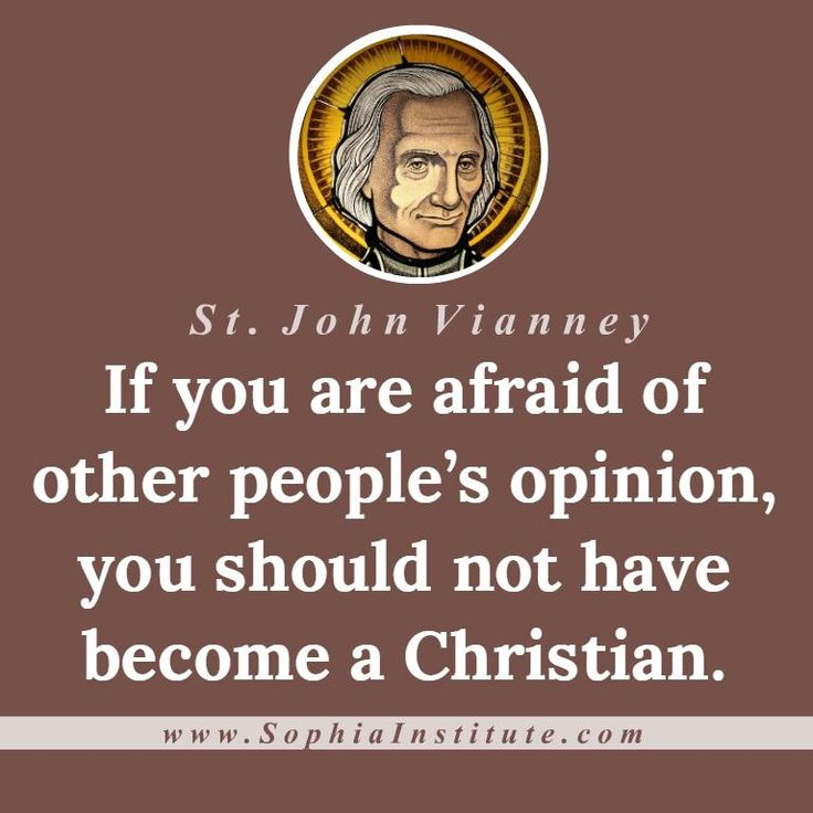 Quote of the day from the saint of the day: The Cure of Ars, St. John Vianney.