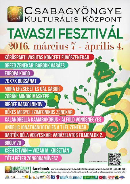 Plakát104: Tavaszi Fesztivál Békéscsabán