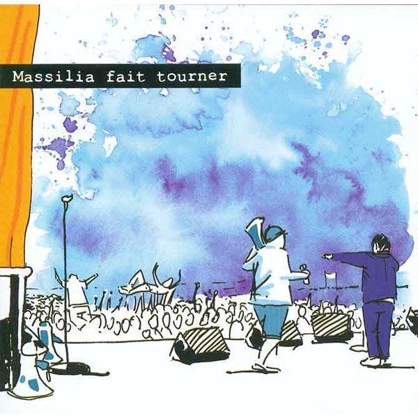Massilia Fait Tourner by Massilia Sound System on Apple Music
