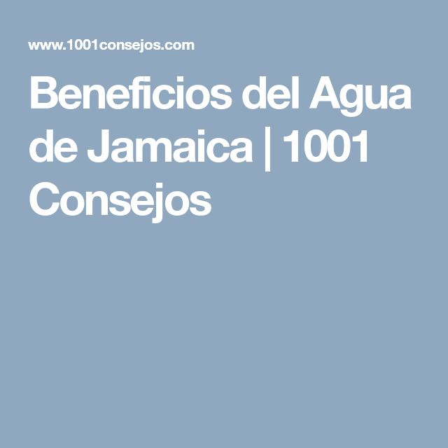 Beneficios del Agua de Jamaica | 1001 Consejos