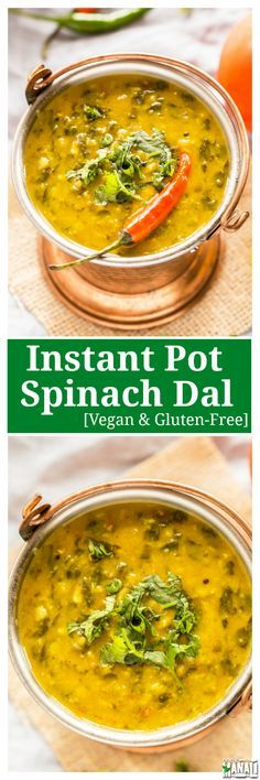 Vegan Spinach Dal made in the instant pot. Enjoy with comforting dal with boiled…