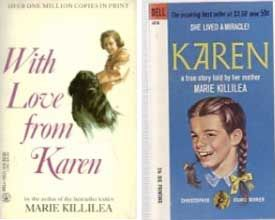 Karen Killilea books--i know that I read these...I know that I loved them....but I have no idea what the story is!