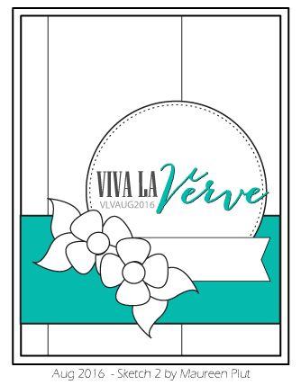 Viva La Verve August Sketch 2 designed by Maureen Plut. #vervestamps #vlvsketches #vivalaverve #cardsketches #sketchchallenge