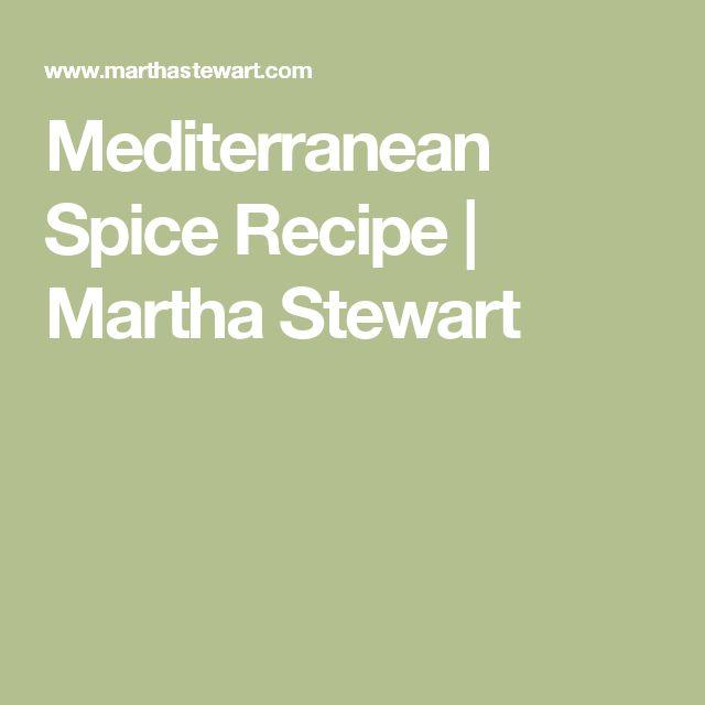 Mediterranean Spice Recipe | Martha Stewart