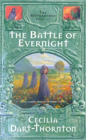 The Battle of Evernight: Bitterbynde 3