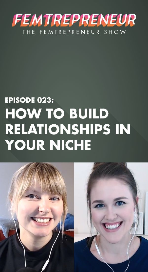 In this episode, we're not only talking about the importance of building relationships, but how. There are so many benefits to a relationship based business, and we're going through a four week process to help you get started! | The Femtrepreneur Show Episode 23