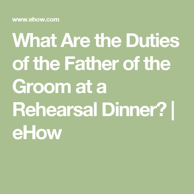 Father Of The Groom Wedding Speech: What Are The Duties Of The Father Of The Groom At A