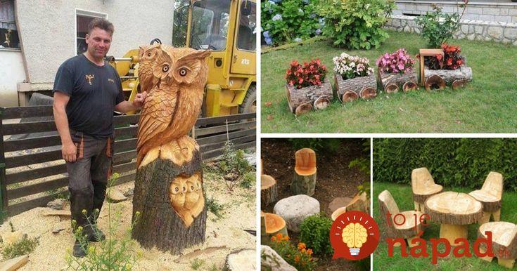 33 nápadov, ako premeniť kmeň stromu na ozdobu záhrady alebo bytu!