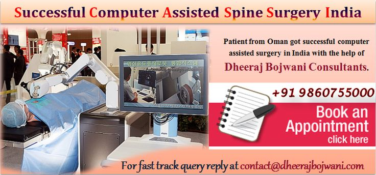 Mr. Faheem from Oman visited India to undergo the computer assisted spine surgery with Dheeraj Bojwani Consultants.