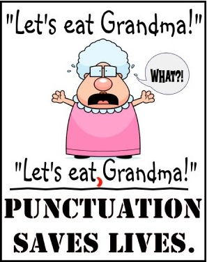 Punctuation can save lives :)