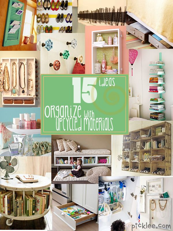 15 upcycle and organize solutions. Number 12 is my favorite!Diy Ideas, Upcycling Storage, Organic Ideas, Up Cycling Materials, Organic Solutions, Upcycling Organic, 15 Upcycling, Design Pin, Upcycling Materials