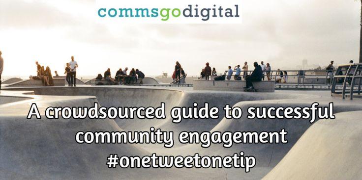 127 tips shared via Twitter on successful #CommunityEngagement. My latest blog for @commsgodigital