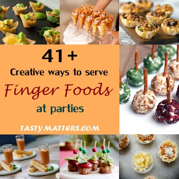 41 Finger Food Ideas for Party- Serving food in creative containers, in addition to the traditional place setting, definitely add flair to your celebration.