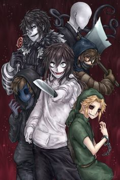 Slenderman, Laughing Jack, Ticci Toby, Eyeless Jack, Jeff the Killer, and Ben Drowned