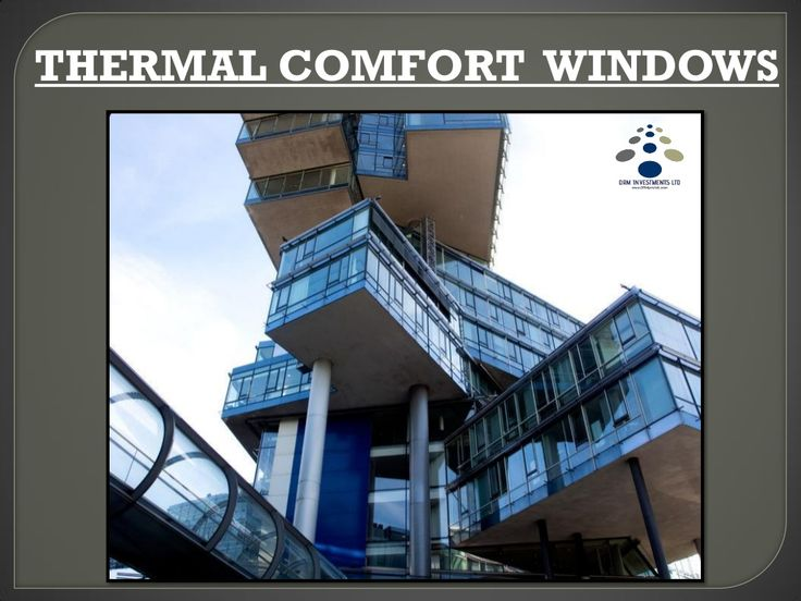 Thermal windows are use in the areas where outside temperatures are between 40° C to 45° C, everyone would like to have the comfort of residing in a thermal home. There are thermal tinted windows blocking out 98 percent of damaging ultraviolet light and as much as 80 percent of uncomfortable solar heat and are utilized  in our prefab modular apartment, building, home, office or a skyscraper.