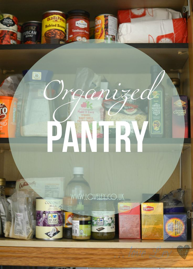 Organize your pantry and fridge