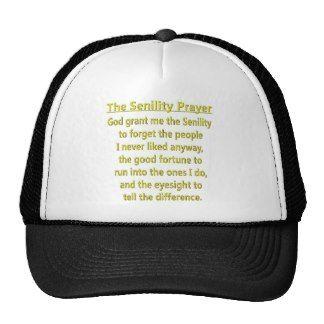Senility Prayer Hats