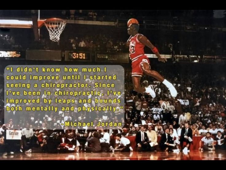#MichaelJordan #quote on #chiropractic.
