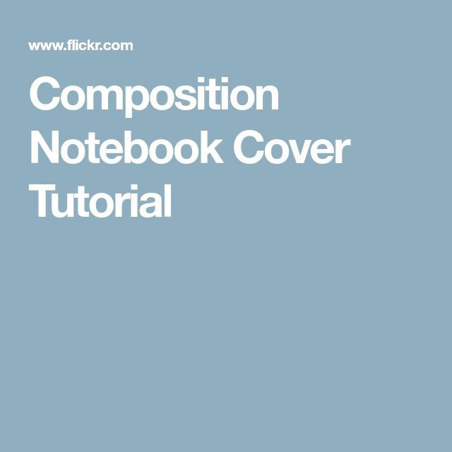 Composition Notebook Cover Tutorial