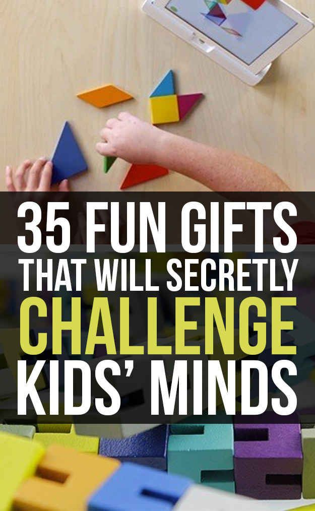 35 Holiday Gifts That Will Secretly Challenge Kids' Minds. Wish I would have seen this more than 4 days before Christmas!