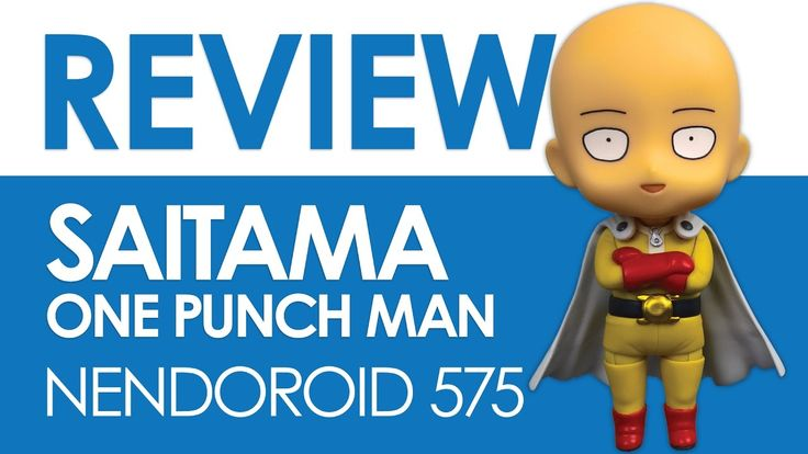 #Saitama #One Punch Man  #Nendoroid 575 #Figura de coleccion #Review #Unboxing