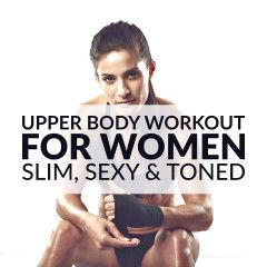 Get your arms, shoulders, back and chest ready for tank top season with this upper body workout. A 20 minute routine for a slim, sexy and toned upper body. https://www.spotebi.com/workout-routines/upper-body-workout-women-slim-sexy-toned/