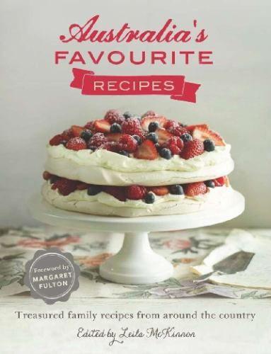 Australia's Favourite Recipes : McKinnon, Leila (Editor)Fulton, Margaret (Foreword by): 9781742611198