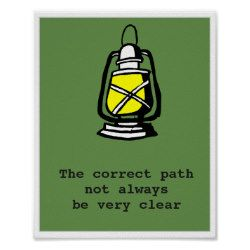 The correct path will not always be very clear