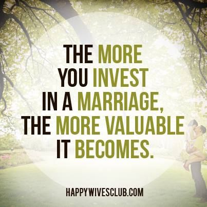 """The more you invest in a marriage, the more valuable it becomes."" -Amy Grant"