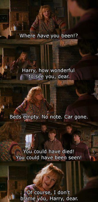 harry potter - molly weasley <--- totally read that in her voice and if you say you didn't, you're lying.