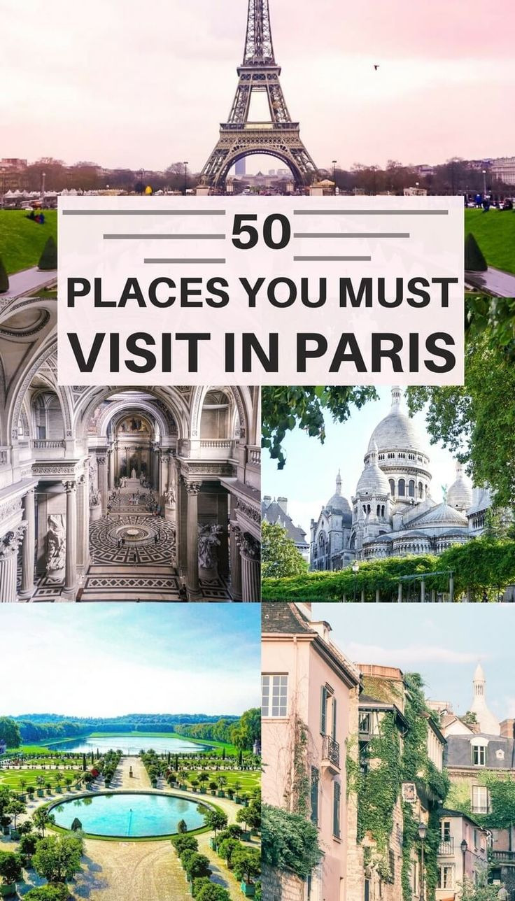 50 places you must visit in Paris: things to do, where to eat and what to do. French capital destinations in Paris, France you won't want to miss. (the bucket list)