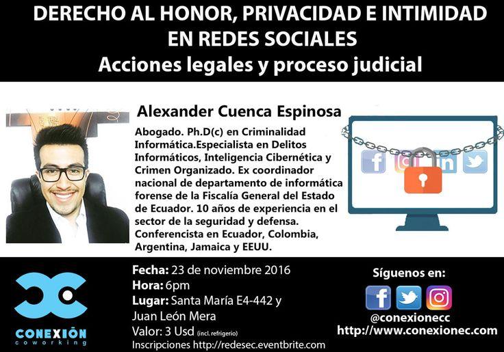 El derecho al honor, privacidad e intimidad en redes sociales. Acciones legales y proceso judicial – Conexión EC