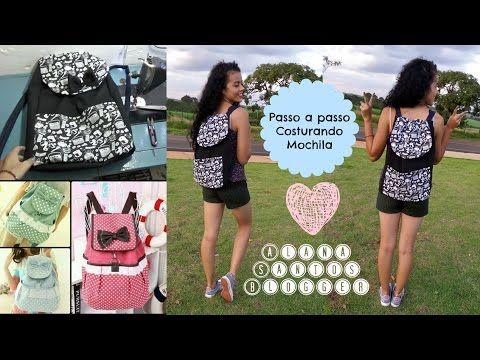 PAP Costurando Mochila Alana Santos Blogger - YouTube