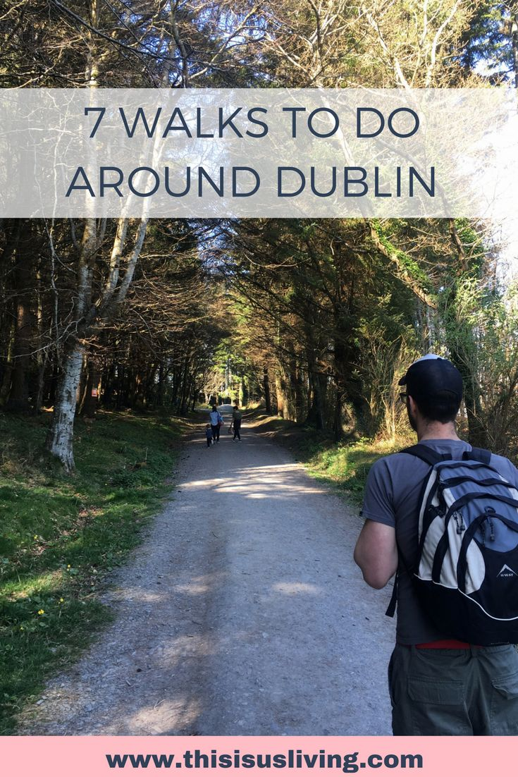 7 walks to do around Dublin. Along the river, or the canal. All walks are easy to moderate