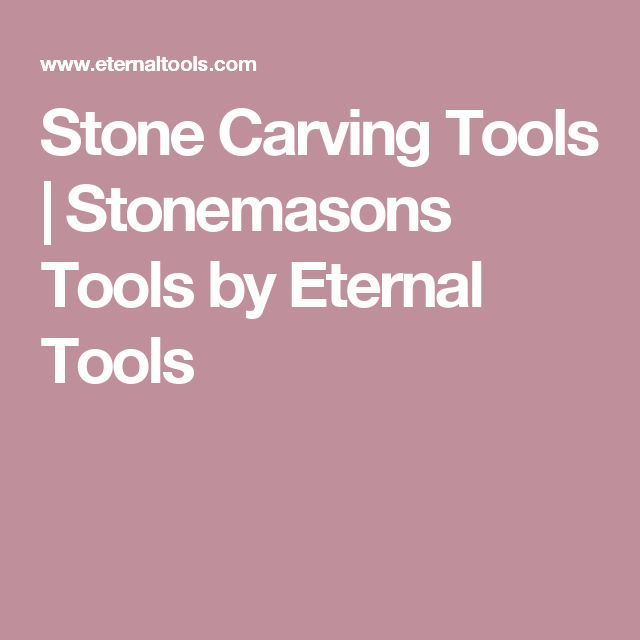 Stone Carving Tools | Stonemasons Tools by Eternal Tools