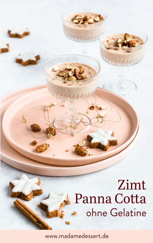 Zimt Panna Cotta Ohne Gelatine Rezept Dessert Panna Cotta Susses Buffet