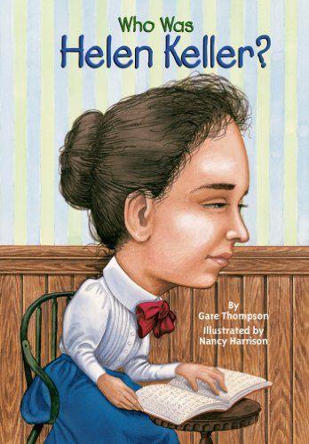 Who Was Helen Keller? by Gare Thompson,http://www.amazon.com/dp/0448431440/ref=cm_sw_r_pi_dp_xrTFsb0T8VWT977D