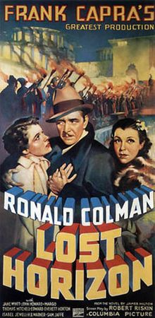Lost Horizon. Ronald Colman, Jane Wyatt, Sam Jaffe, John Howard, H.B. Warner. Directed by Frank Capra. 1937